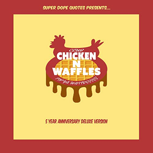 Club Chicken 'N' Waffles 5 Year Anniversary Deluxe Edition